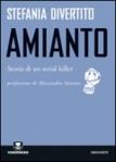 Amianto Storia di un serial killer